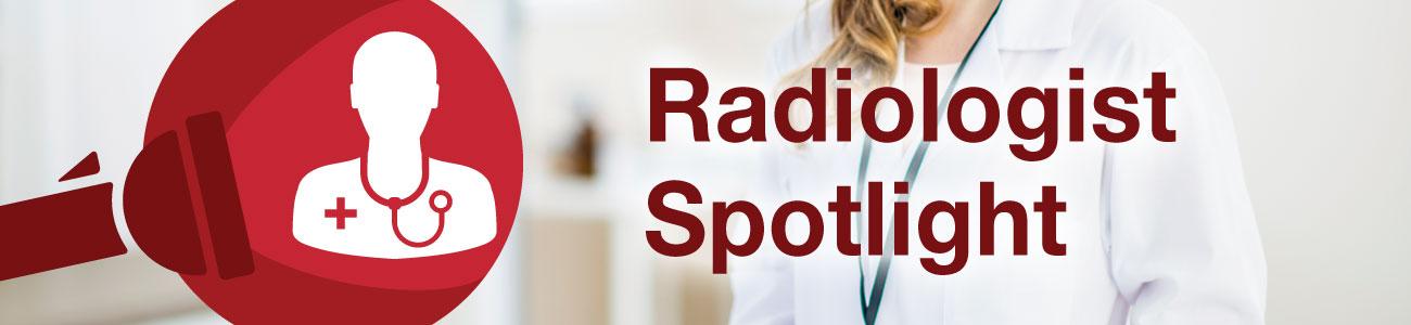 radiologist spotlight banner
